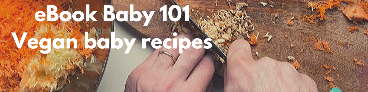 Baby 101Ș Baby Vegan Recipes